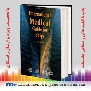 خرید کتاب پزشکی International Medical Guide for Ships 3rd Edition
