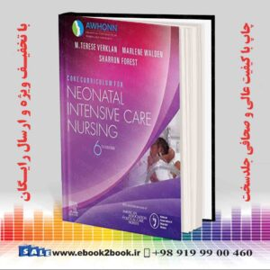 خرید کتاب پزشکی Core Curriculum for Neonatal Intensive Care Nursing 6th Edition
