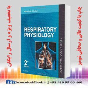 خرید کتاب پزشکی Respiratory Physiology: Mosby Physiology Series 2nd Edition