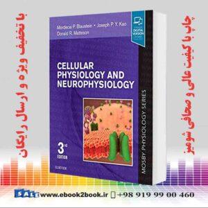 خرید کتاب پزشکی Cellular Physiology and Neurophysiology 3rd Edition