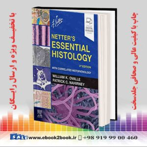 خرید کتاب پزشکی Netter's Essential Histology 3rd Edition