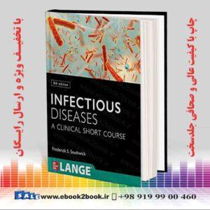 خرید کتاب پزشکی Infectious Diseases: A Clinical Short Course 4th Edition