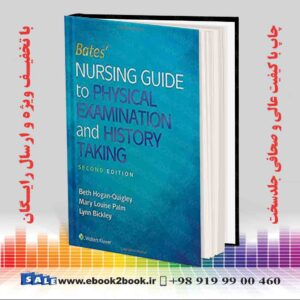 خرید کتاب پزشکی Bates' Nursing Guide to Physical Examination and History Taking Second