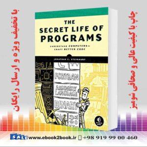 خرید کتاب کامپیوتر The Secret Life of Programs