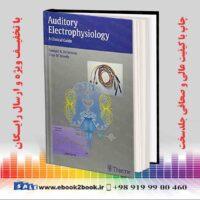 خرید کتاب پزشکی Auditory Electrophysiology 1st Edition