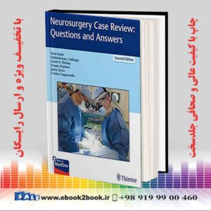 خرید کتاب پزشکی Neurosurgery Case Review: Questions and Answers 2nd Edition
