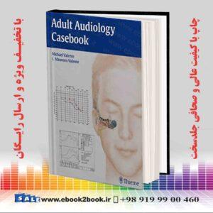 خرید کتاب پزشکی Adult Audiology Casebook 1st Edition