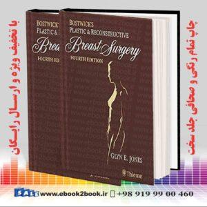 کتاب Bostwick's Plastic and Reconstructive Breast Surgery 4th Edition