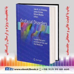 خرید کتاب پزشکی Orofacial Disorders, 1st Edition