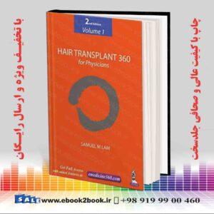 خرید کتاب پزشکی Hair Transplant 360 for Physicians 2nd Edition