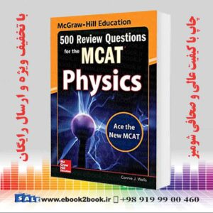 خرید کتاب McGraw-Hill Education 500 Review Questions for the MCAT: Physics, 2nd Edition