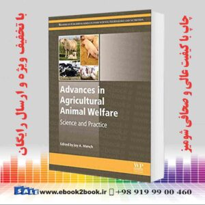 خرید کتاب دامپزشکی Advances in Agricultural Animal Welfare: Science and Practice