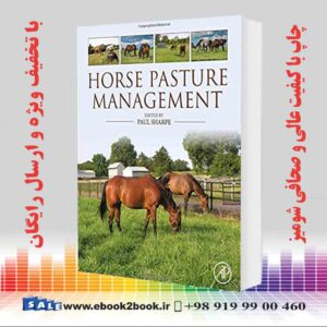 خرید کتاب دامپزشکی Horse Pasture Management 1st Edition