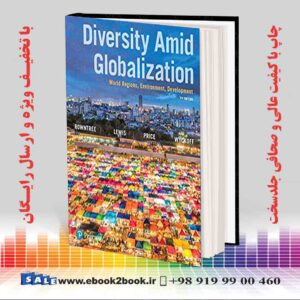 خرید کتاب زمین شناسی Diversity Amid Globalization: World Regions, Environment, Development 7th Edition