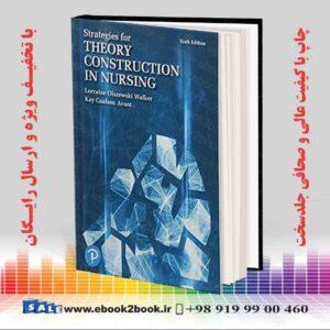 خرید کتاب پزشکی Strategies for Theory Construction in Nursing 6th Edition