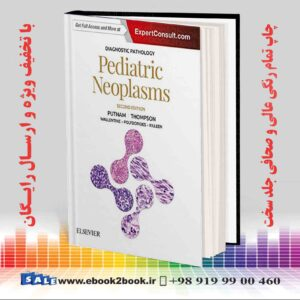 خرید کتاب پزشکی Diagnostic Pathology: Pediatric Neoplasms 2nd Edition