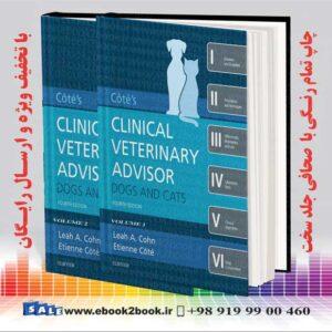 خرید کتاب دامپزشکی Cote's Clinical Veterinary Advisor: Dogs and Cats 4th Edition