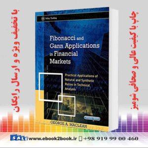 خرید کتاب تجارت و اقتصاد Fibonacci and Gann Applications in Financial Markets 1st Edition