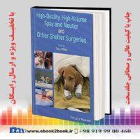 خرید کتاب دامپزشکی High-Quality, High-Volume Spay and Neuter and Other Shelter