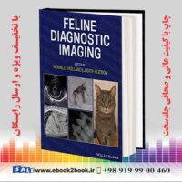 خرید کتاب دامپزشکی Feline Diagnostic Imaging 1st Edition