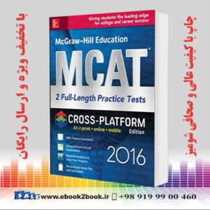 خرید کتاب McGraw-Hill Education MCAT: 2 Full-Length Practice Tests 2016, 2nd Edition