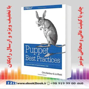 خرید کتاب کامپیوتر Puppet Best Practices: Design Patterns for Maintainable Code