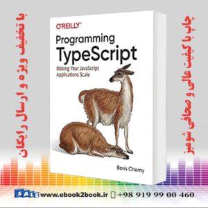 خرید کتاب کامپیوتر Programming TypeScript, 1st Edition