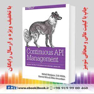خرید کتاب کامپیوتر Continuous API Management, 1st Edition