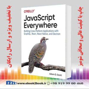 خرید کتاب کامپیوتر JavaScript Everywhere, 1st Edition