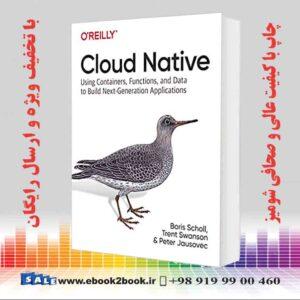 خرید کتاب کامپیوتر Cloud Native, 1st Edition