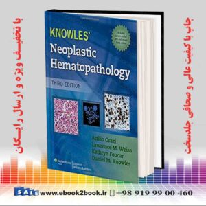 خرید کتاب پزشکی Knowles Neoplastic Hematopathology 3rd Edition