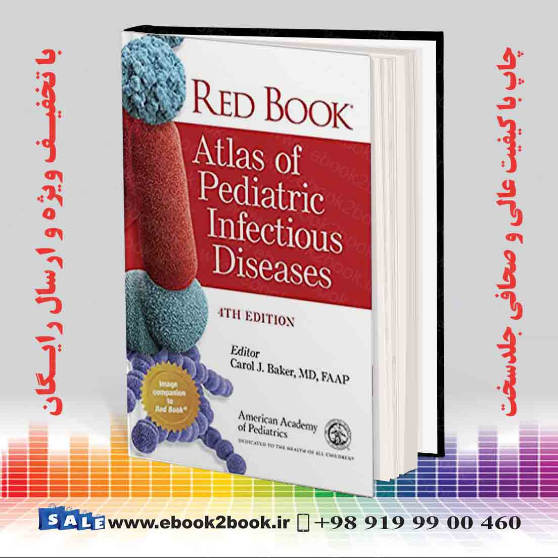 Red Book Atlas of Pediatric Infectious Diseases Fourth Edition