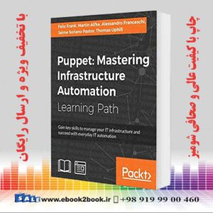 خرید کتاب کامپیوتر Puppet: Mastering Infrastructure Automation