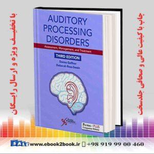 خرید کتاب پزشکی Auditory Processing Disorders: Assessment, Management, and Treatment, 3rd Edition