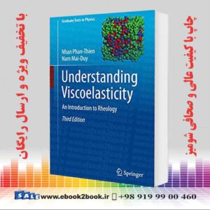 خرید کتاب مکانیک Understanding Viscoelasticity: An Introduction to Rheology, 3rd Edition