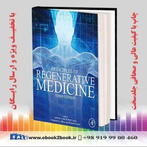 خرید کتاب پزشکی Principles of Regenerative Medicine 3rd Edition