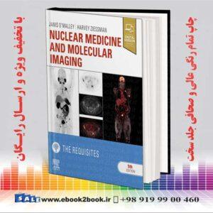کتاب پزشکی هسته ای و تصویربرداری مولکولی: ملزومات ، چاپ 5