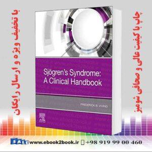 خرید کتاب پزشکی Sjogren's Syndrome: A Clinical Handbook 1st Edition