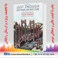 خرید کتاب کامپیوتر Just Enough Software Architecture: A Risk-Driven Approach