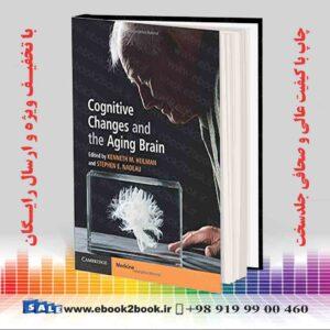 خرید کتاب پزشکی Cognitive Changes and the Aging Brain, 1st Edition