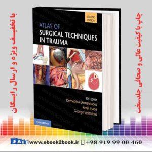 کتاب اطلس تکنیک های جراحی در تروما ، چاپ دوم
