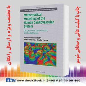خرید کتاب پزشکی Mathematical Modelling of the Human Cardiovascular System