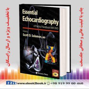کتاب اکوکاردیوگرافی ضروری ، چاپ 2007
