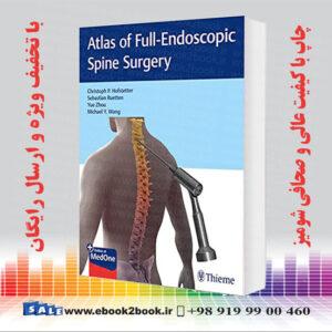 کتاب اطلس جراحی کامل آندوسکوپی ستون فقرات