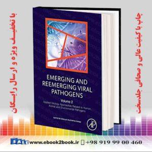 کتاب پاتوژن های ویروسی در حال ظهور و بازگشت مجدد: جلد 2