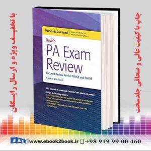 کتاب بررسی امتحان PA دیویس: بررسی متمرکز برای Pance و PANRE ، نسخه 3
