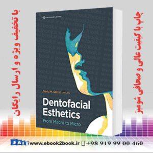 کتاب زیبایی شناسی دندانپزشکی: از ماکرو گرفته تا میکرو ، نسخه جدید 2020