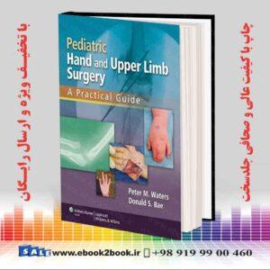 کتاب جراحی دست و فوقانی کودکان