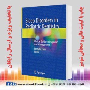 کتاب اختلالات خواب در دندانپزشکی کودکان ، چاپ اول