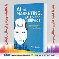 کتاب هوش مصنوعی در بازاریابی ، فروش و خدمات